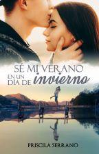 Sé mi verano en un día de invierno (11 de Noviembre a la venta) (Ediciones Kiwi) by Priscila-Serrano