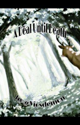 A Deal Until Death (KakuzuxReader)