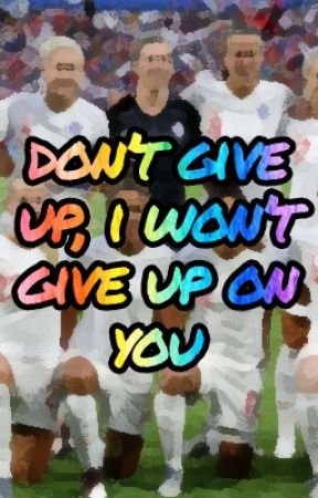Don't Give Up, I Won't Give Up On You by tay-lynch