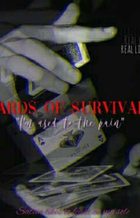 CARD§ OF §URVIVAL by MidnightMystory