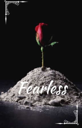 Fearless (DISCONTINUED) by TheNerdBehindtheMask