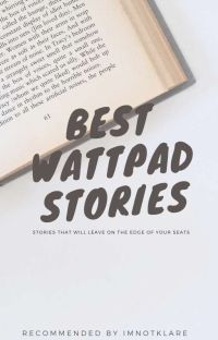 Best Wattpad Stories! (Must Read) cover