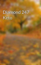 ... by diamond247ketopillsa