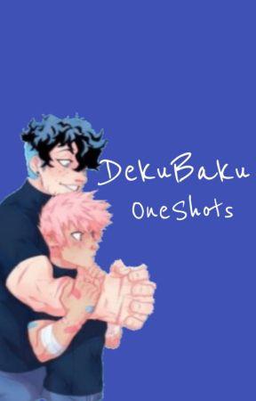 DekuBaku ~~~~ One-shots by MadsBNHA