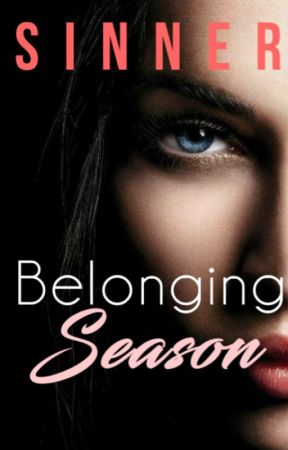 Belonging Season (On Hold) by TheSinner7