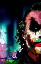 Colors (Joker x Reader) by Cuddlyrawrbear