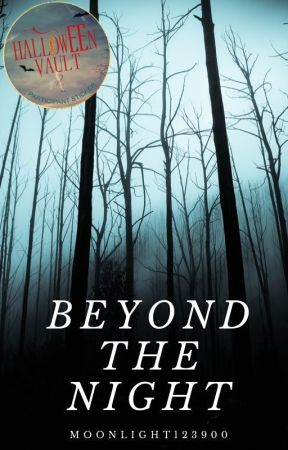 Beyond the Night {HV Contest entries} by Moonlight123900
