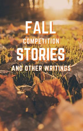Fall Competition Stories And Other Writings by sthwaites