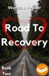 Road To Recovery (2/3) | Wanda x Reader cover