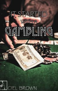 It Started With A Gambling (Camren) cover