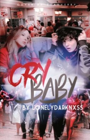 Cry Baby (Llora Nena) | Fillie & Soah by lonelydarknxss
