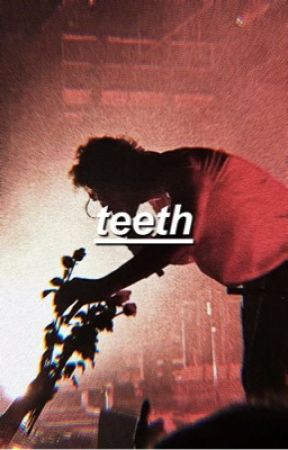 teeth → l.h by DEANSWILLOWS