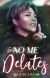 No me delates | [MinJoong +18] cover