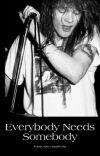 Everybody Needs Somebody | Slaxl cover