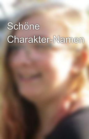 Schöne Charakter-Namen by Ki_Sum