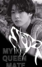 THE ICE QUEEN MATE ✔(j.jk ff) *COMPLETE* by KhenzineLozada