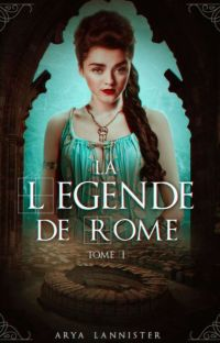La Légende de Rome - Tome I    cover