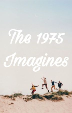 The 1975 Imagines by elle1975x