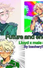 Future and energy (Lloyd x male reader) by IzacheryTheIdiot