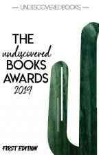 The Undiscovered Books Awards 2019 (OPEN & JUDGING) by UndiscoveredBooks