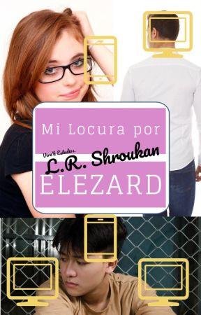Mi Locura Por Elezard by LUISRIVERA051