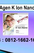 K Ion Nano Price, HP/WA 0812-1662-1684 by HargaKacamataIonNano