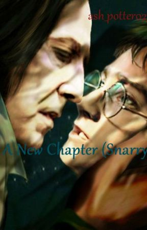 A New Chapter (Snarry) by ash_potter02