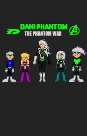DANI PHANTOM: THE PHANTOM WAR by StriderPhantom