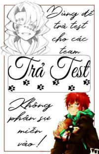 ♡trả test♡ cover