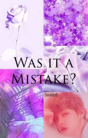 Was it a mistake by Chocofairy21