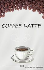 COFFEE LATTE by ZaidaanAisy