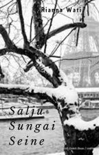 Salju Sungai Seine by Riannawati