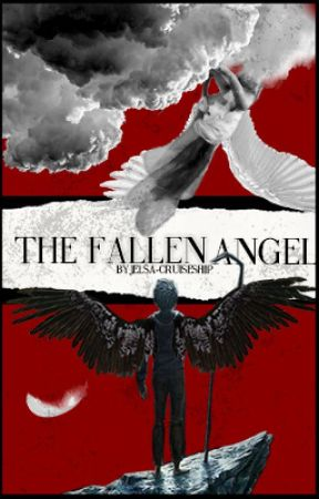 The Fallen Angel Part 2 by jelsa-cruiseship