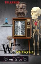 Weird and Wonderful (Racconti) by Tellerus