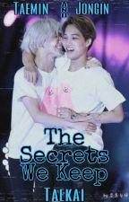 The Secrets We Keep - Taekai  by ChiT00