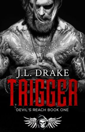 Trigger, Devil's Reach Book 1 by JodiDrake