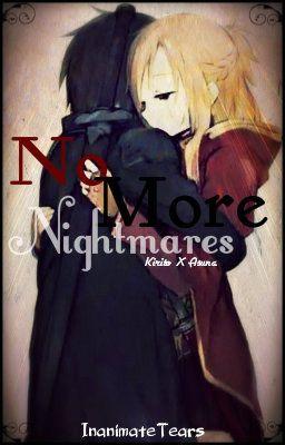 No More Nightmares (KiritoXAsuna)
