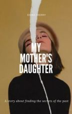 My Mother's Daughter by EMMERRY