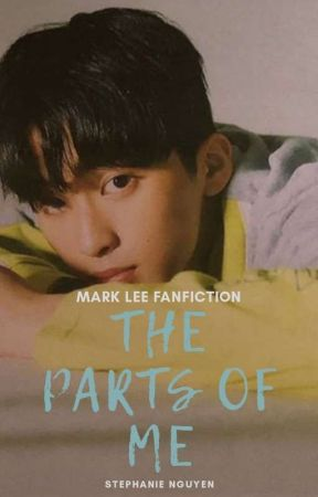 The Parts of Me - Mark Lee NCT (completed) by metaphoricsteph