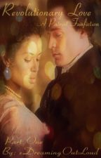 Revolutionary Love {The Patriot Fanfiction} Part 1 by xDreamingOutLoud