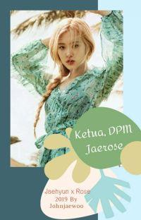Ketua DPM, Jaerose [√] cover