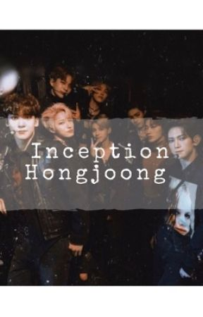 Inception || Kim Hongjoong  by -youknowsoobin