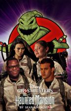 Disney Ghostbusters: The Haunted Mansion by LivingStoneWriter