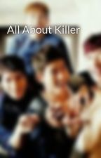 All About Killer by HaEkun
