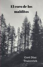 El coro de los malditos. by JayMarvinBlack