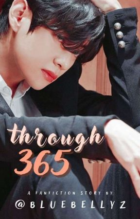 Through 365 ✔ by ssstrbryyy