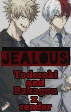 Jealous    ¡Yandere!Todoroki / ¡Yandere!Bakagou x Reader by Probably_a_yandere