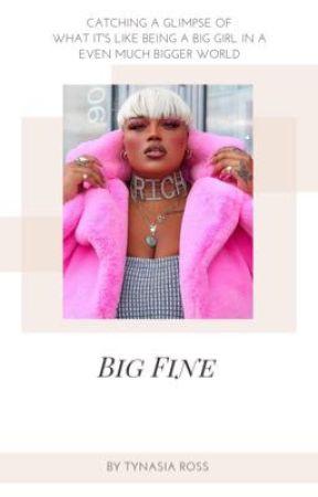 Big Fine (Dave East story)  by PlusSize_Lovee