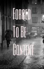 Forced to Be Content: Welcome by MaxzJC