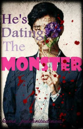 He's Dating The Monster by nailcharacter